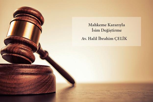 mahkeme kararıyla isim değiştirme