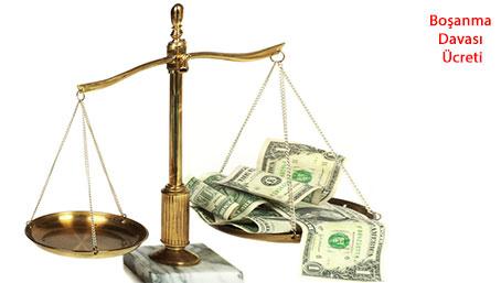 Boşanma Davası Ücreti, Boşanma Davası Masrafları, Boşanma Maliyeti, Boşanma Davası Avukatlık Ücreti, Anlaşmalı Boşanma Ücreti ve Çekişmeli Boşanma Ücreti