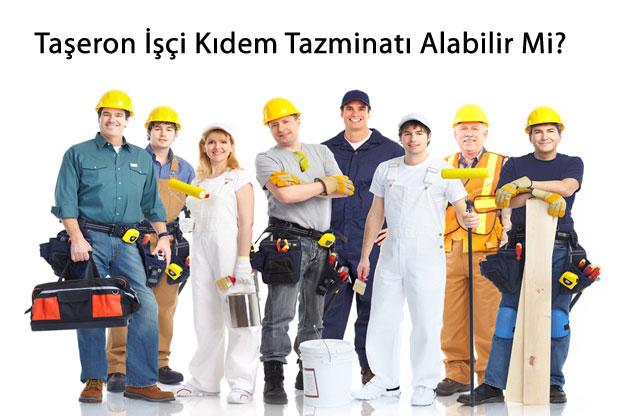 Taşeron işçi Kıdem Tazminatı