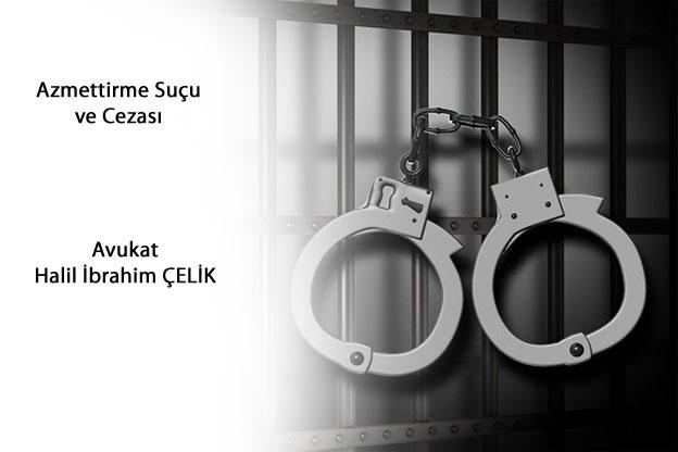 suça azmettirme, azmettirme suçunun cezası