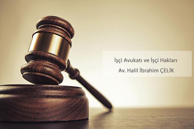 İşçi Avukatı İşçi Hakları iş hukuku avukatı