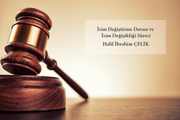 isim değiştirme davası isim değişikliği ad değiştirme