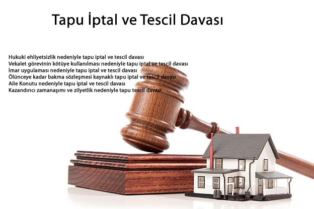 Tapu iptal davası ve Tapu Tescil Davası
