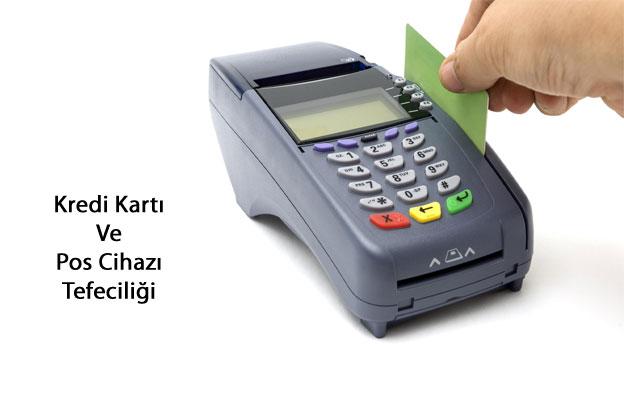 kredi kartı tefeciliği, pos cihazı tefecilik