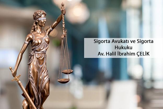 sigorta avukatı -sigorta hukuku avukatı
