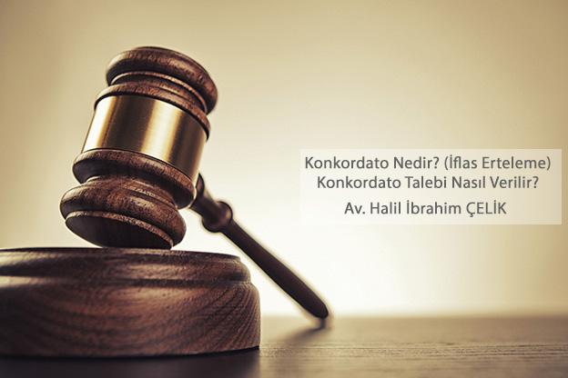 Konkordato talebi iflas erteleme avukatı